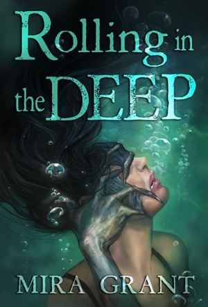 rolling_in_the_deep_by_mira_grant_1