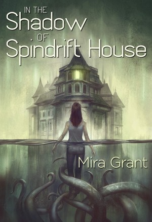in_the_shadow_of_spindrift_house_by_mira_grant