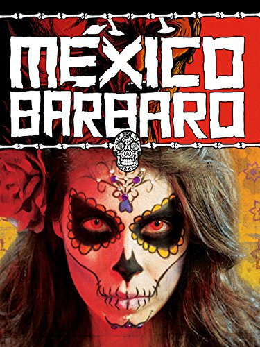 Mexico Barbaro-poster 2